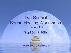 Two Special Sound Healing Workshops