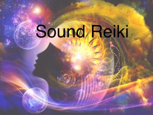 Sound Reiki 1