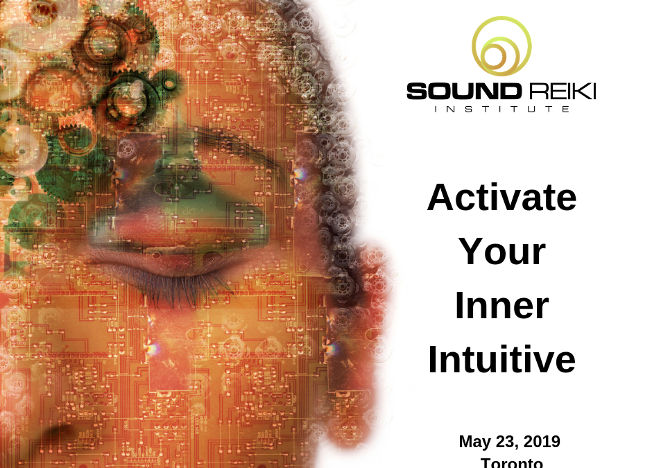Activate your Inner Intuitive May 23, 2019